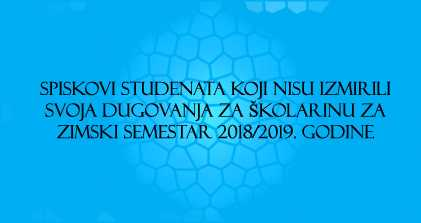 Spisak studenata koji nijesu izmirili školarinu za zimski semestar 2018/2019. godine
