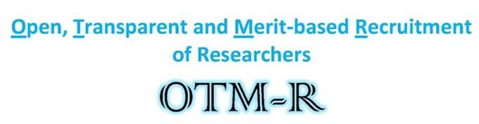 Open, Transparent and Merit-based Recruitment (OTM-R)
