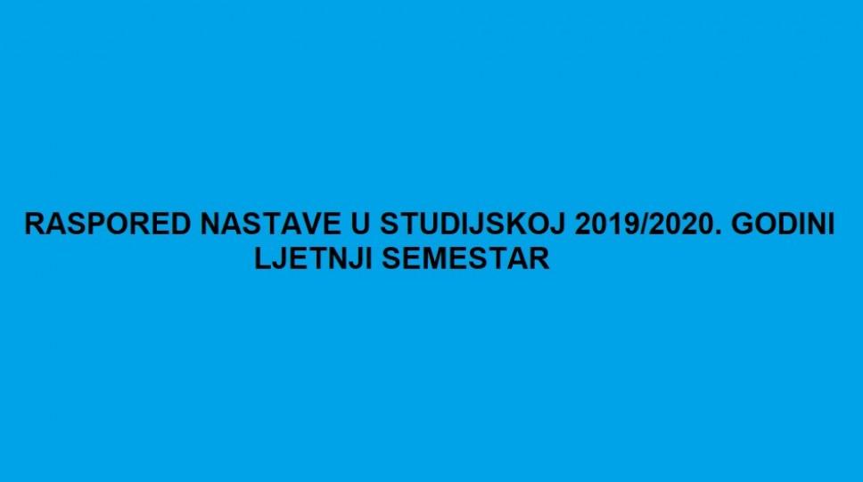 RASPORED CASOVA LJETNJI SEMESTAR 2019/2020