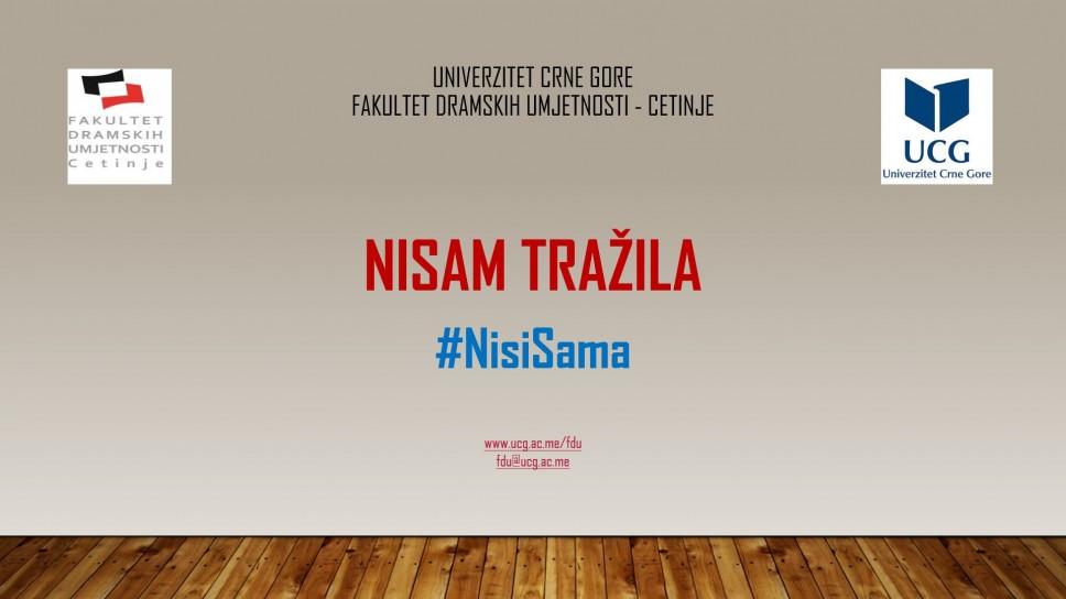 Fakultet dramskih umjetnosti UCG pridružio se regionalnoj inicijativi: #NisiSama