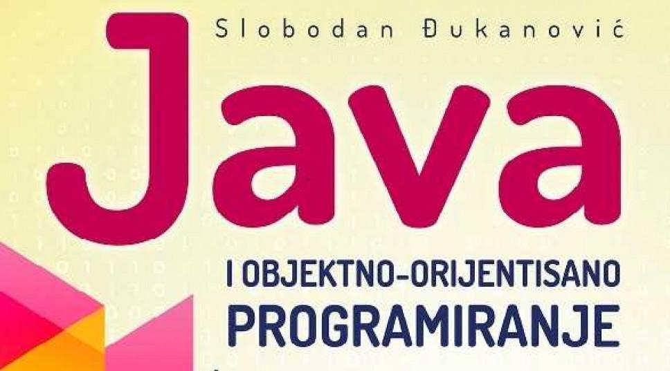 """Objavljen udžbenik """"Java i objektno-orijentisano programiranje"""" autoraprof. dr Slobodana Đukanovića"""