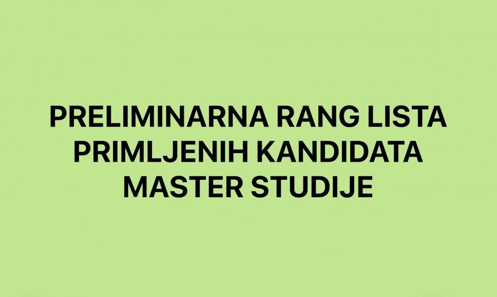Preliminarne rang liste - MASTER studije