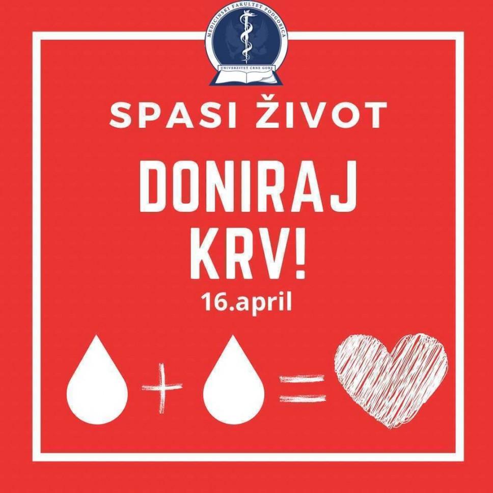 Poziv studenata Medicinskog fakulteta svim studentima UCG: Akcija dobrovoljnog davanja krvi 16. aprila