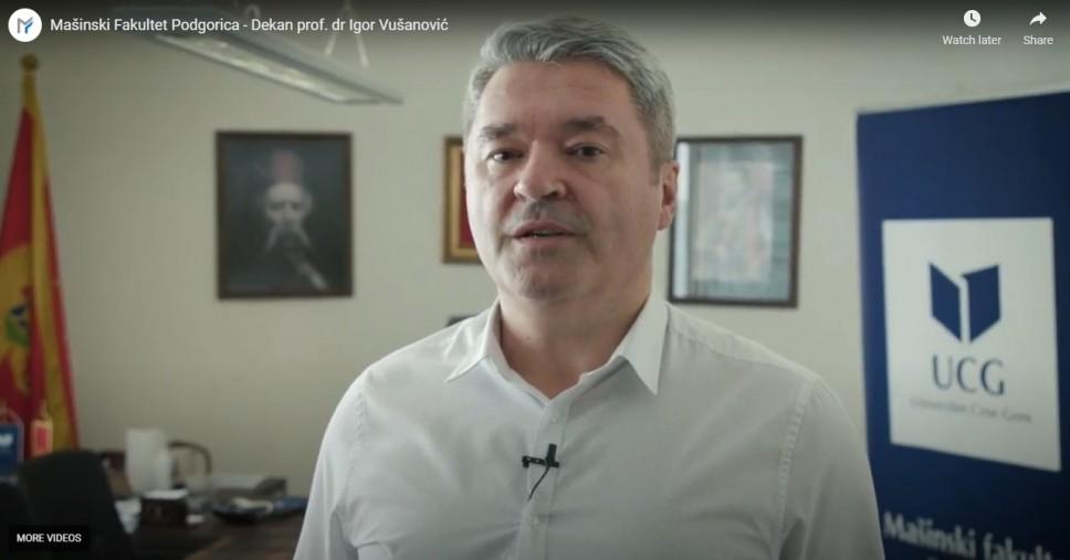 Poruka dekana prof. dr Igora Vušanovića maturantima i budućim studentima Mašinskog fakulteta