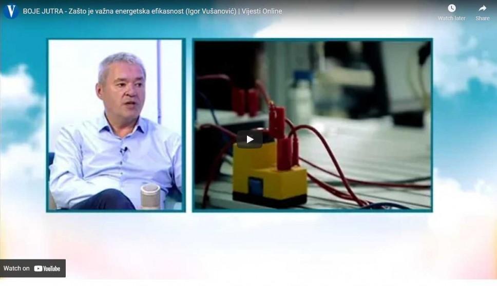 """Zašto je važna energetska efikasnost, tema TV Vijesti """"Boje jutra"""" sa dekanom Vušanovićem"""